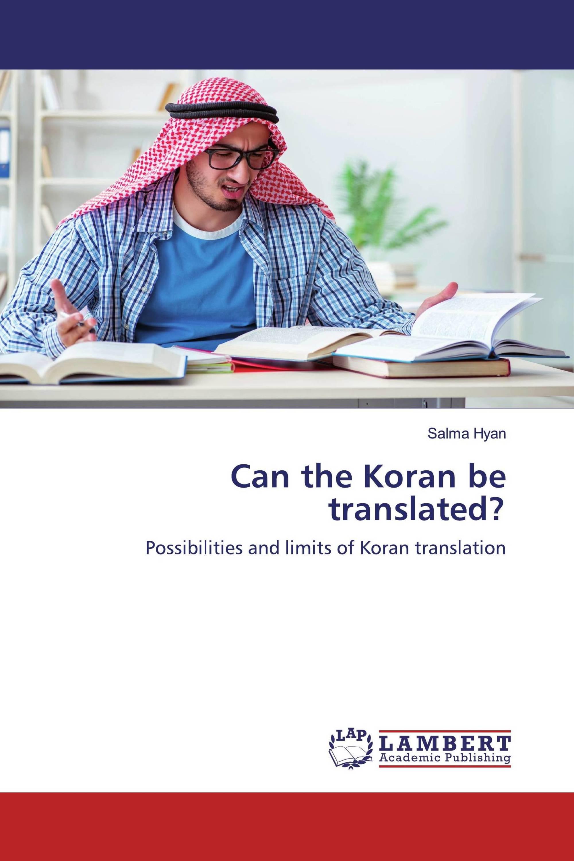 Can the Koran be translated?