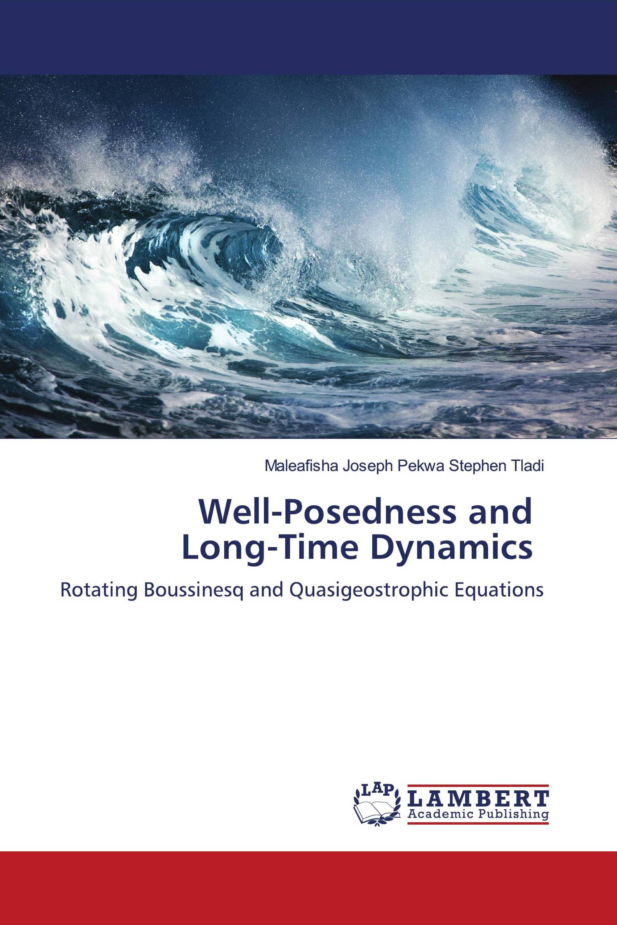 Well-Posedness and Long-Time Dynamics