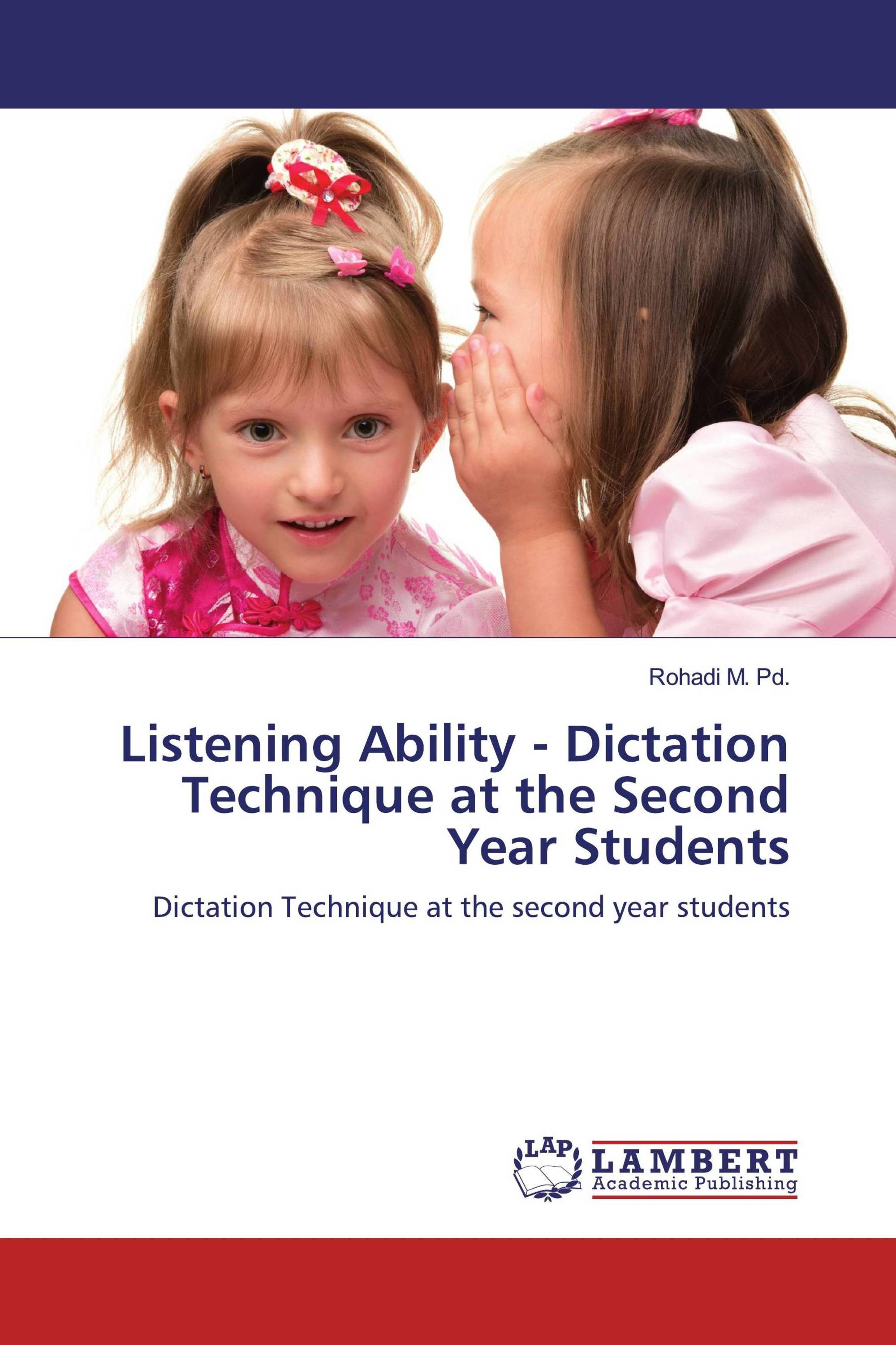 Listening Ability - Dictation Technique at the Second Year Students