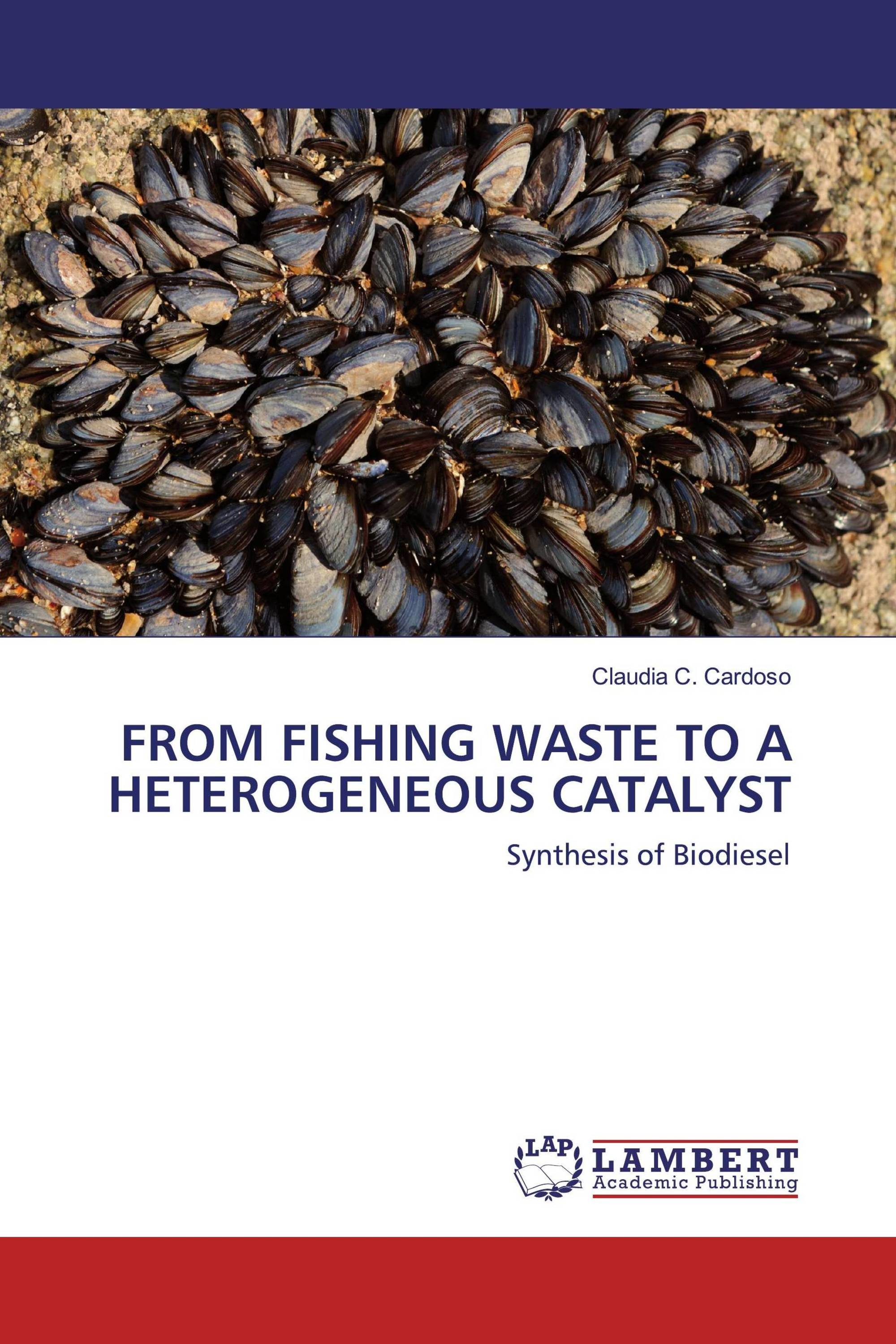 FROM FISHING WASTE TO A HETEROGENEOUS CATALYST