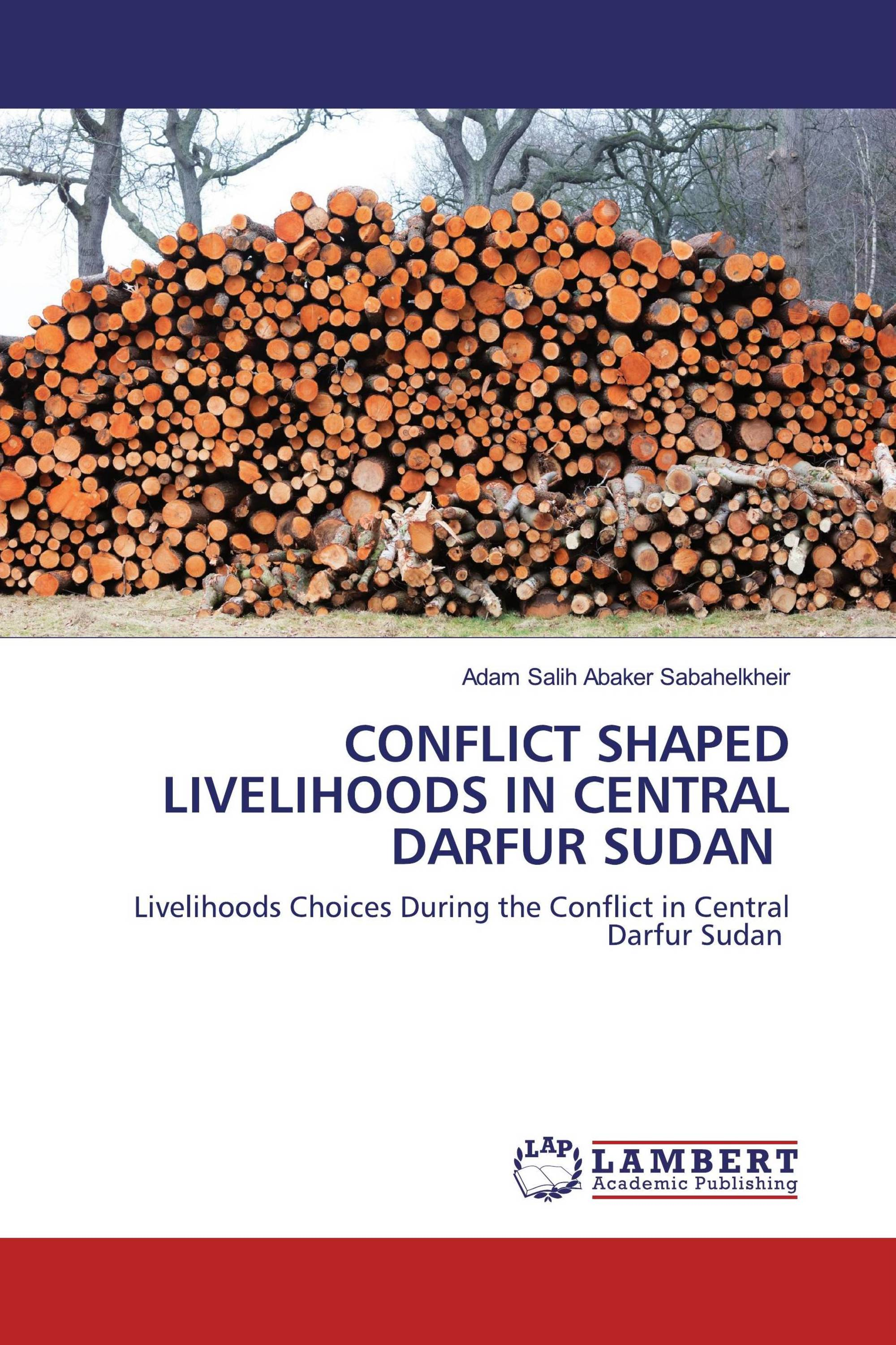 CONFLICT SHAPED LIVELIHOODS IN CENTRAL DARFUR ‎SUDAN ‎