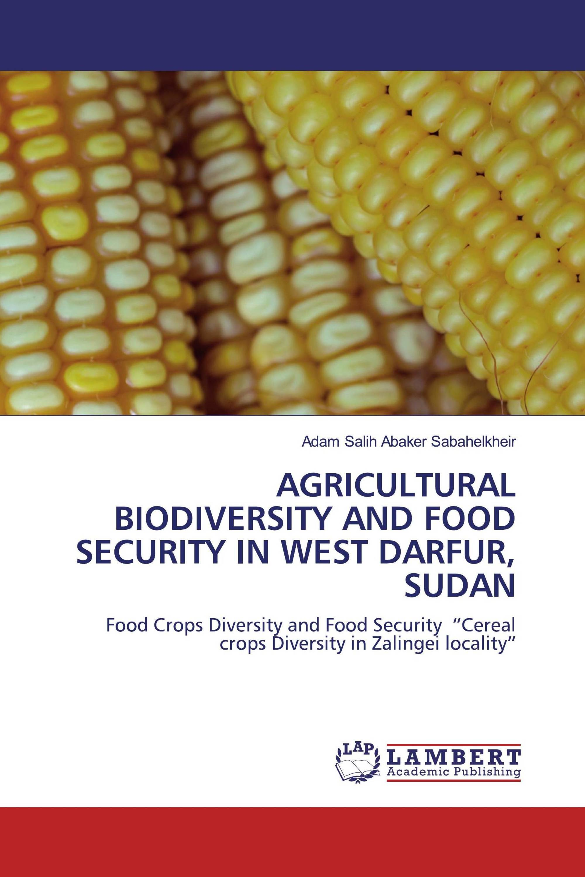 AGRICULTURAL BIODIVERSITY AND FOOD SECURITY IN WEST DARFUR, SUDAN