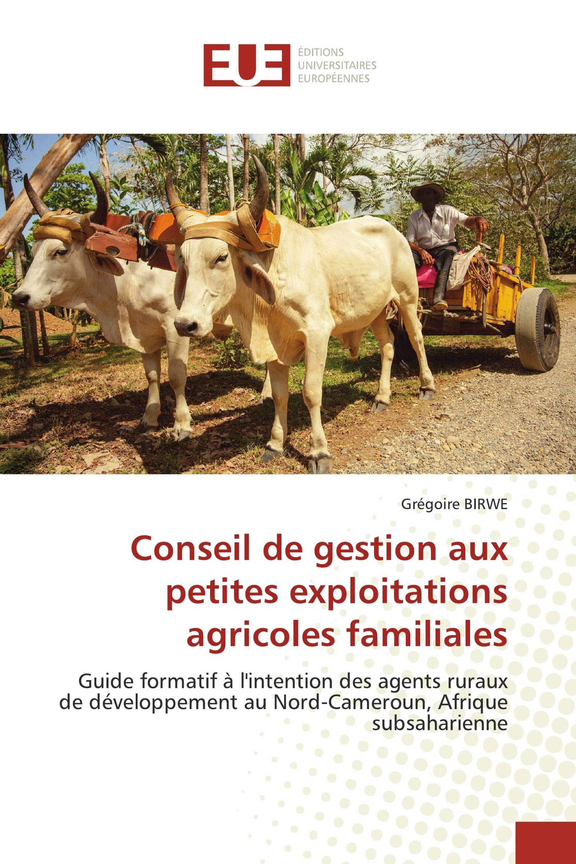 Conseil de gestion aux petites exploitations agricoles familiales