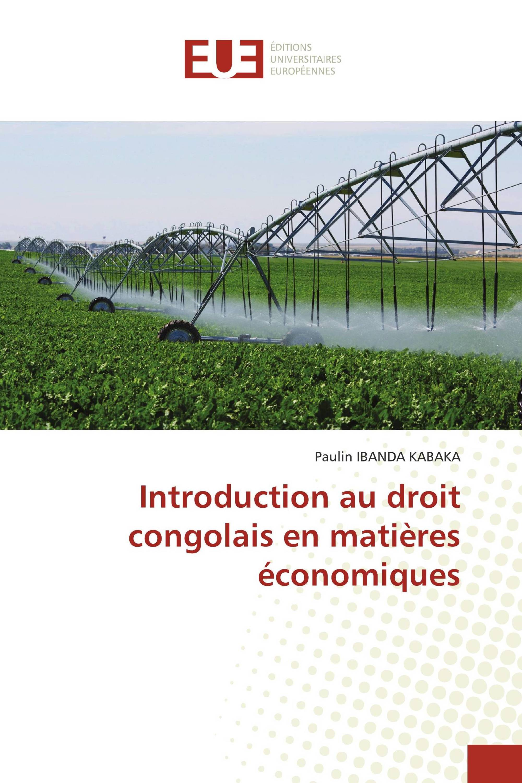 Introduction au droit congolais en matières économiques
