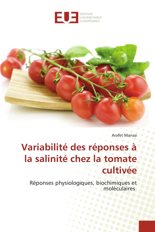 Variabilité des réponses à la salinité chez la tomate cultivée