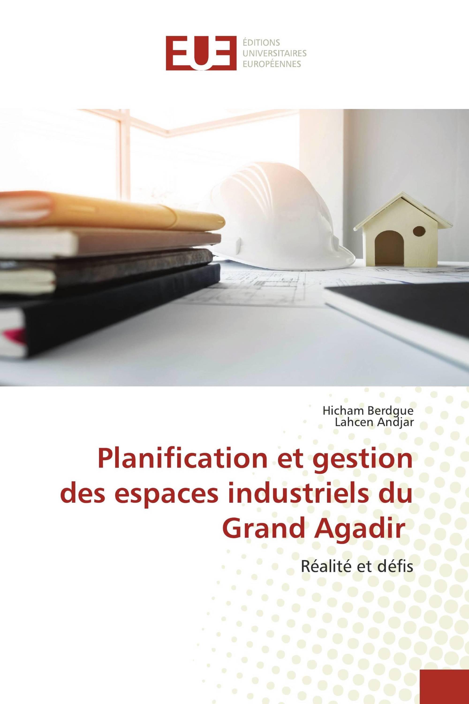 Planification et gestion des espaces industriels du Grand Agadir