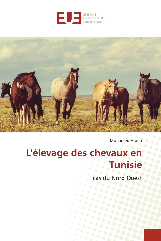 L'élevage des chevaux en Tunisie