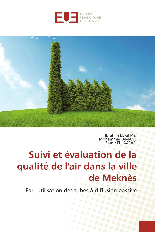 Suivi et évaluation de la qualité de l'air dans la ville de Meknès