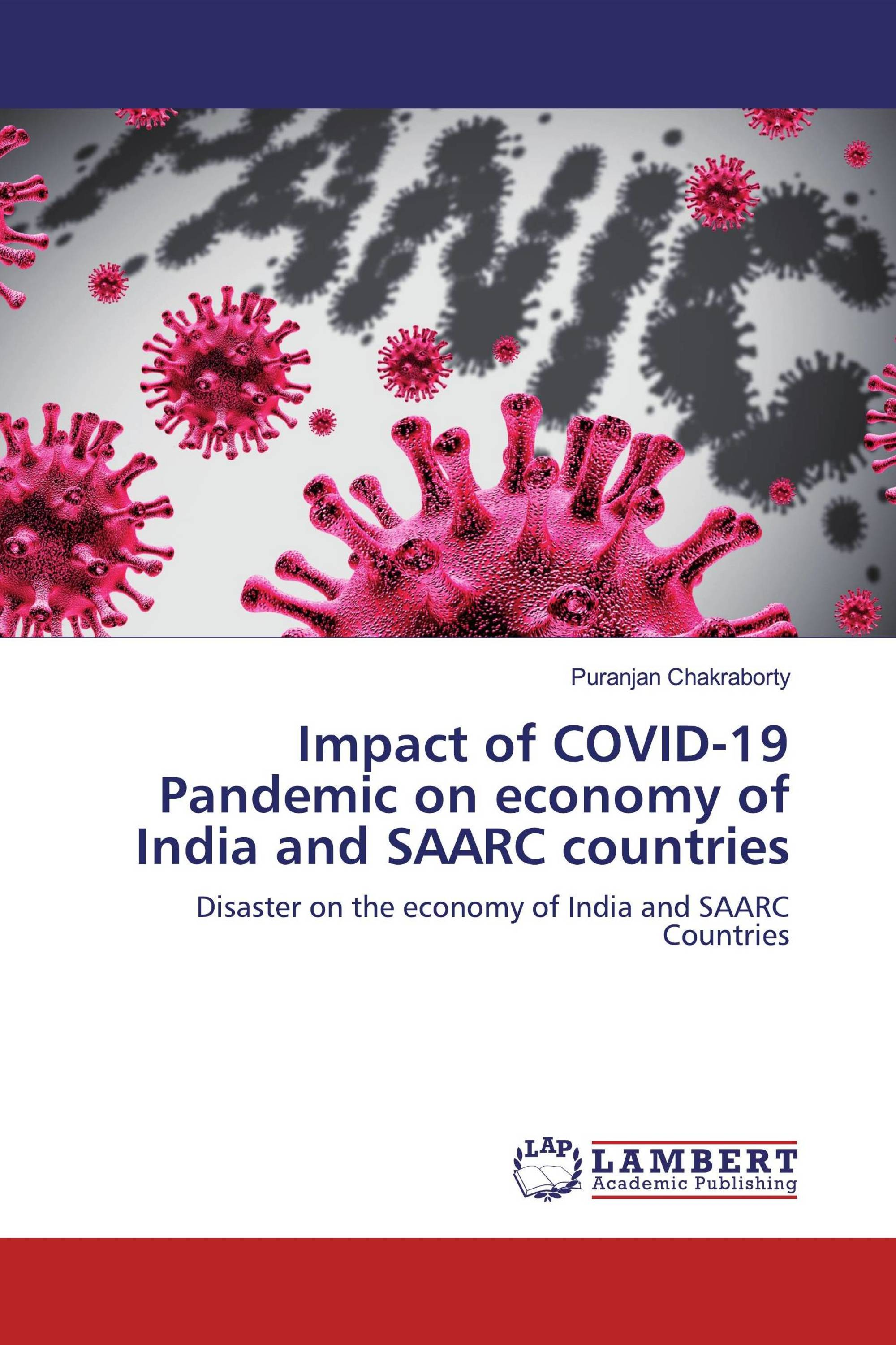 Impact of COVID-19 Pandemic on economy of India and SAARC countries