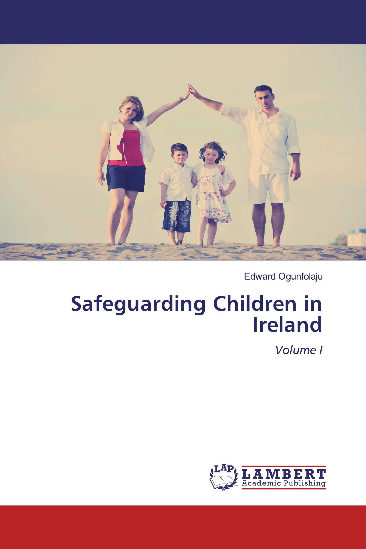 Safeguarding Children in Ireland