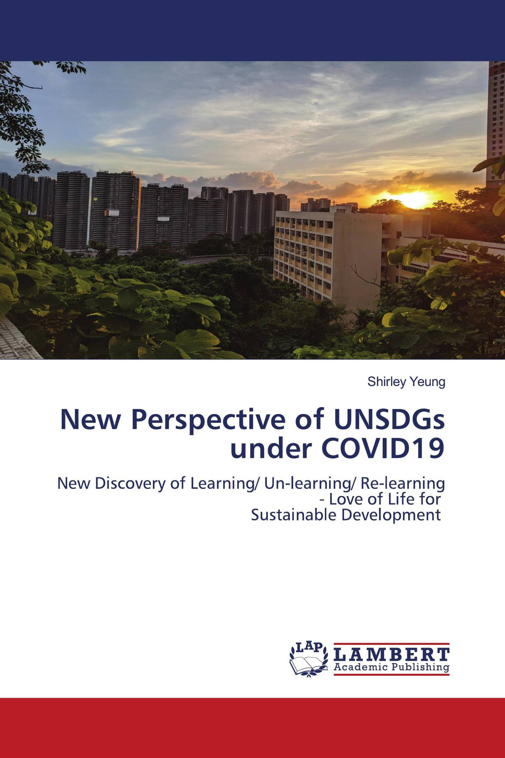 New Perspective of UNSDGs under COVID19