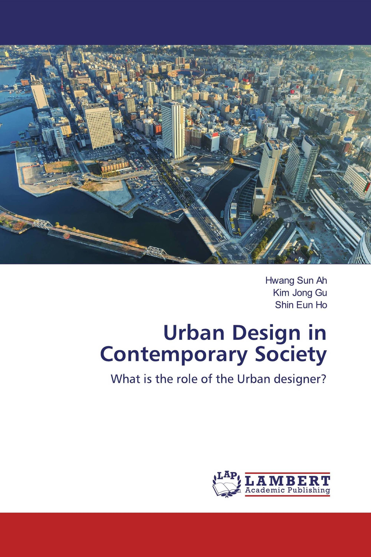 Urban Design in Contemporary Society
