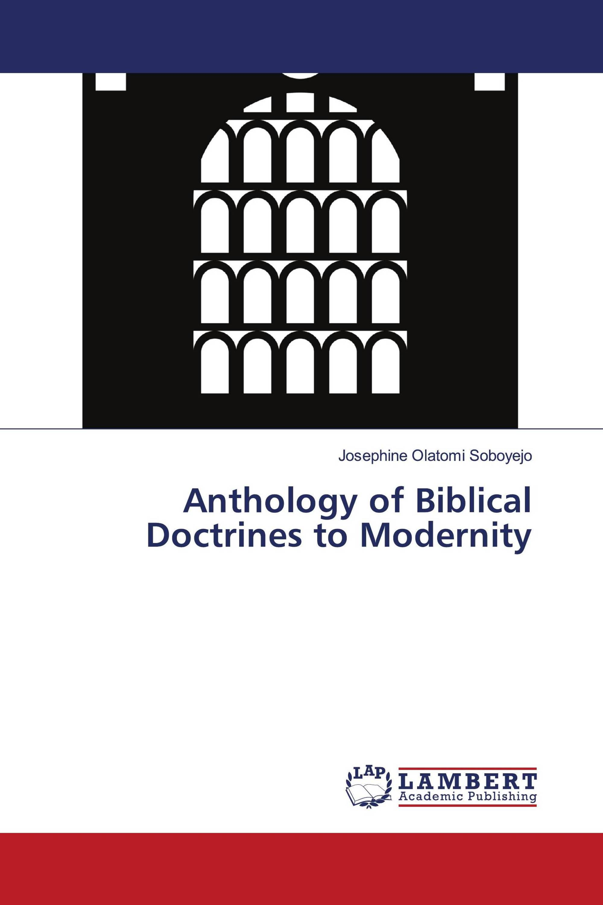 Anthology of Biblical Doctrines to Modernity