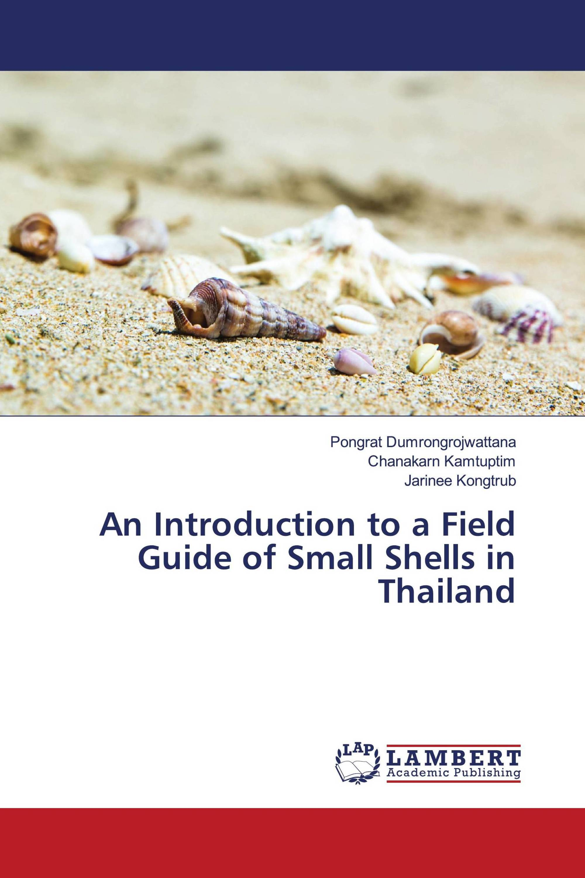 An Introduction to a Field Guide of Small Shells in Thailand