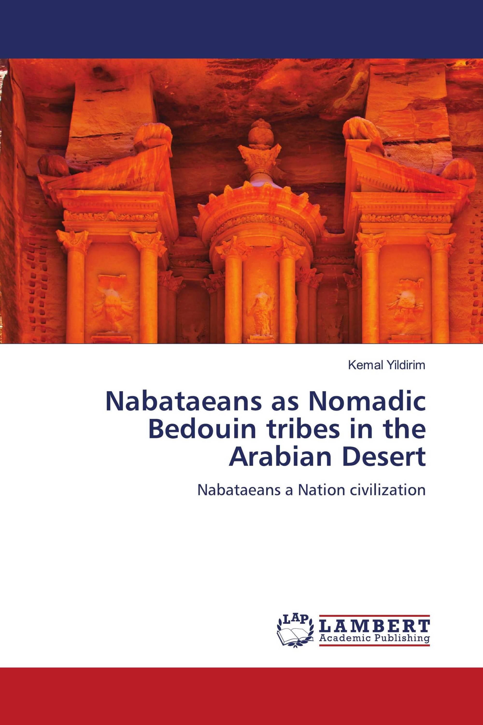 Nabataeans as Nomadic Bedouin tribes in the Arabian Desert