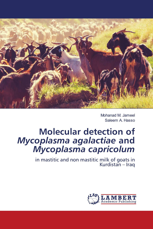 Molecular detection of Mycoplasma agalactiae and Mycoplasma capricolum