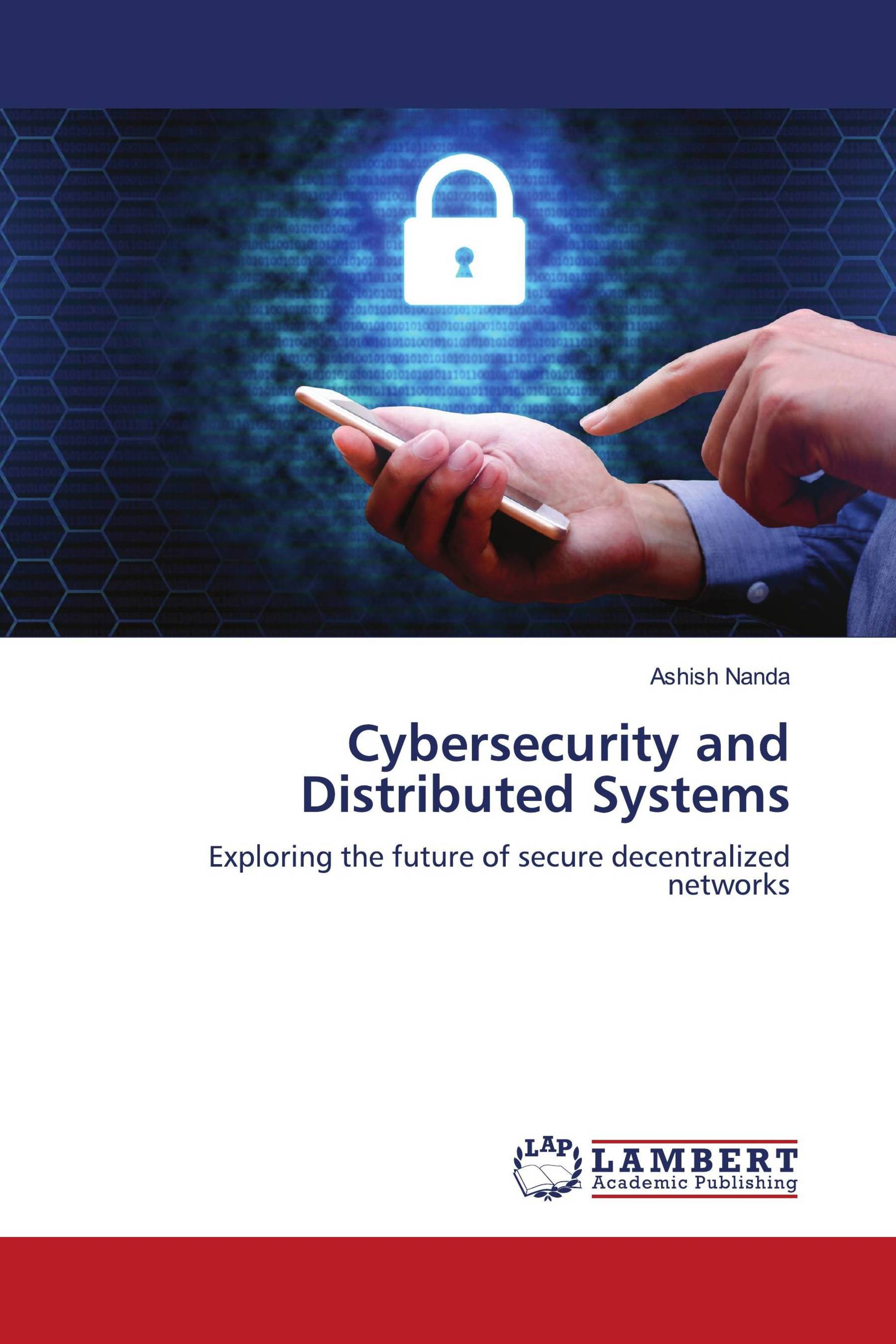 Cybersecurity and Distributed Systems