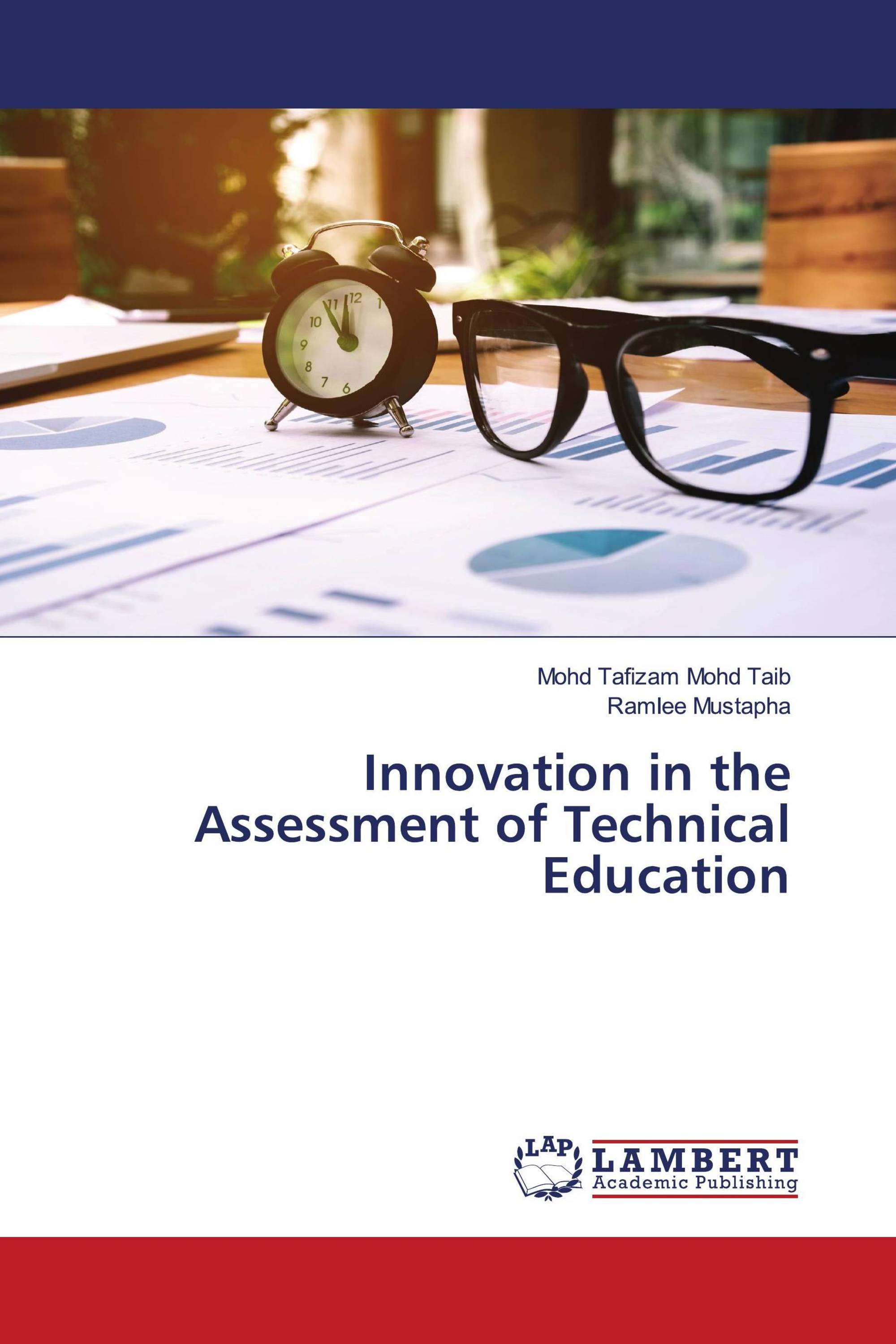 Innovation in the Assessment of Technical Education