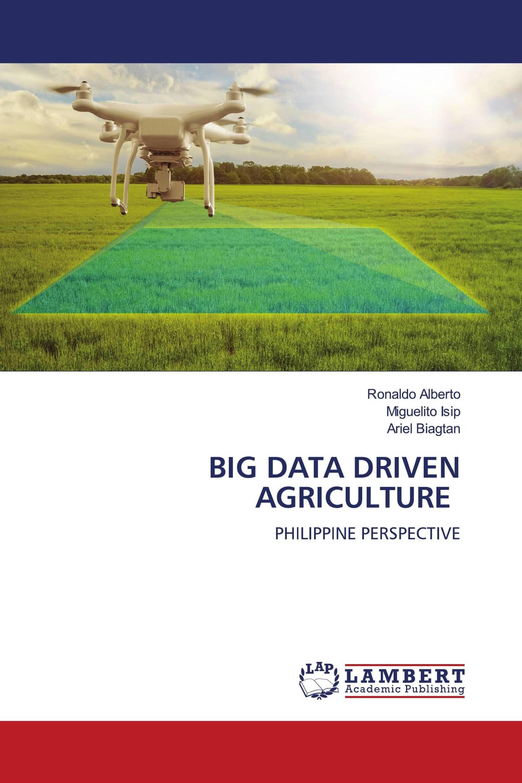 BIG DATA DRIVEN AGRICULTURE