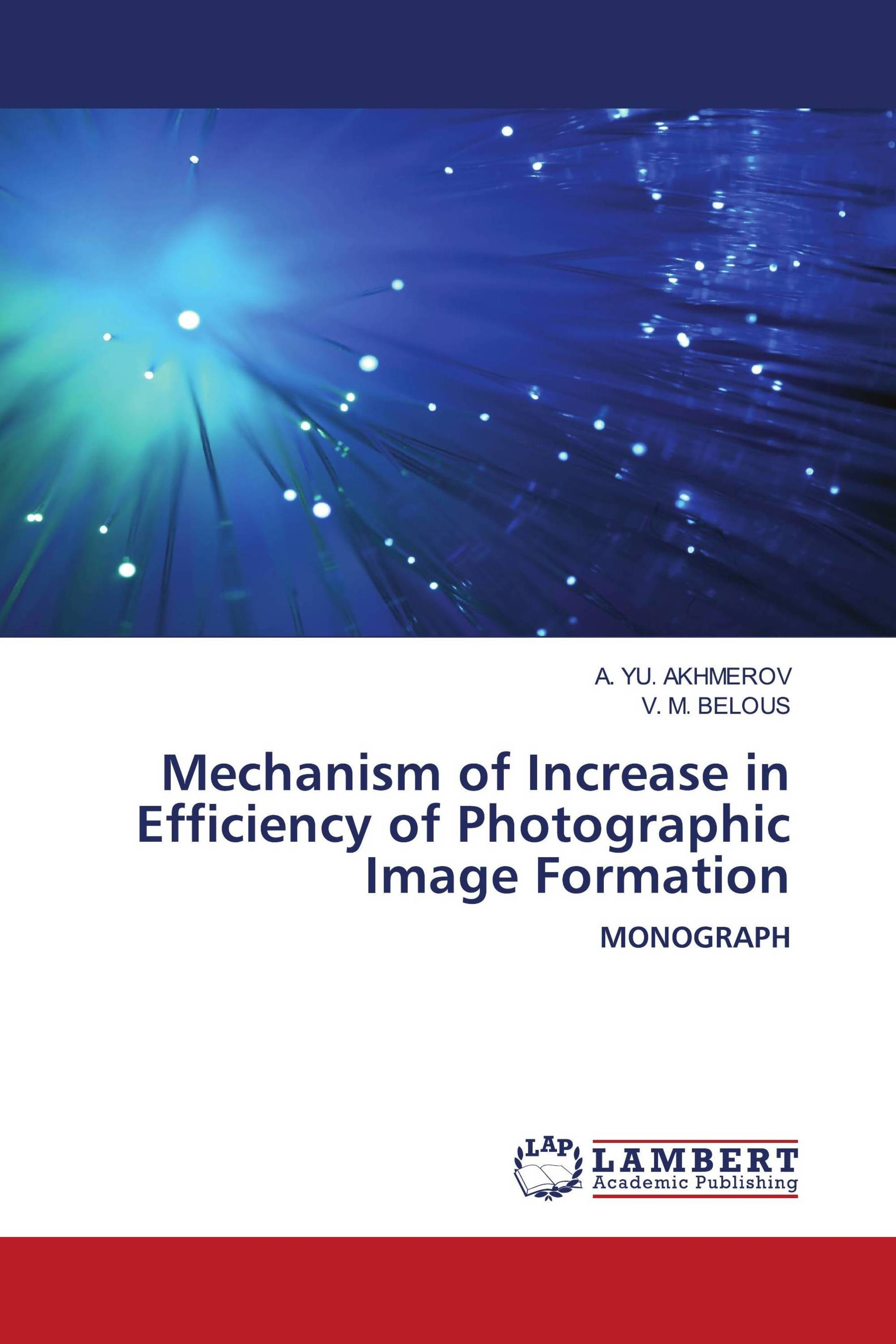 Mechanism of Increase in Efficiency of Photographic Image Formation