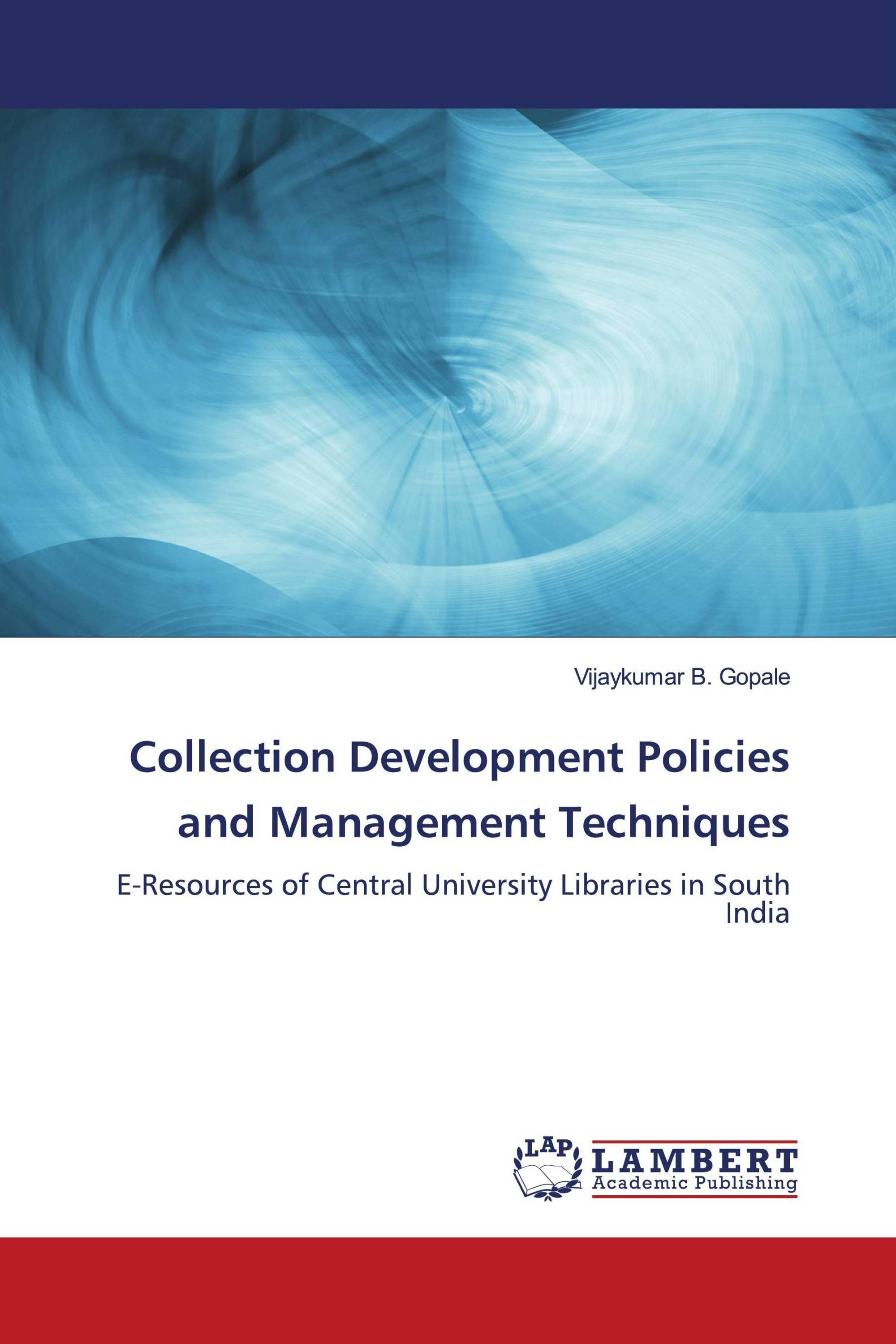 Collection Development Policies and Management Techniques