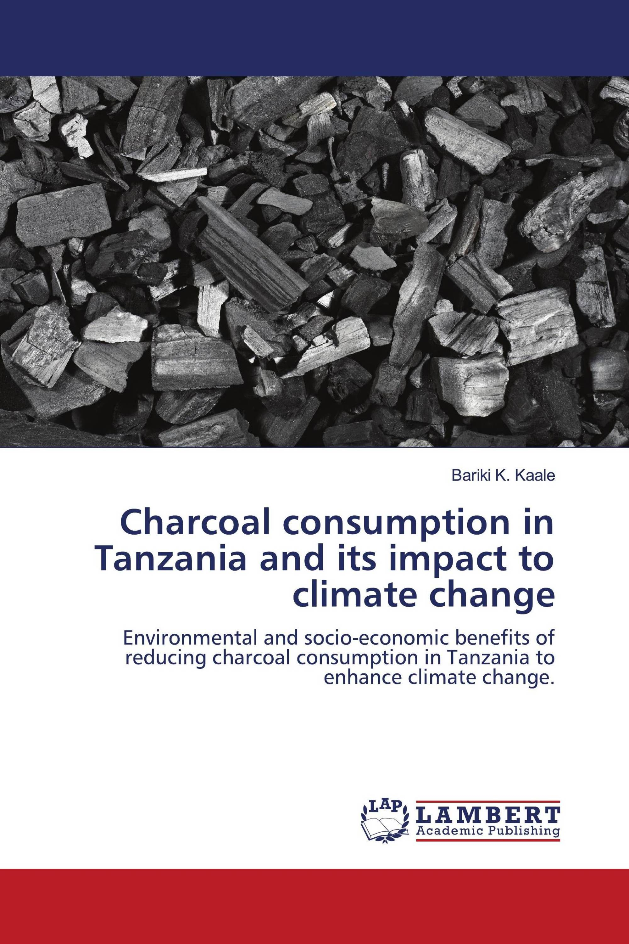 Charcoal consumption in Tanzania and its impact to climate change