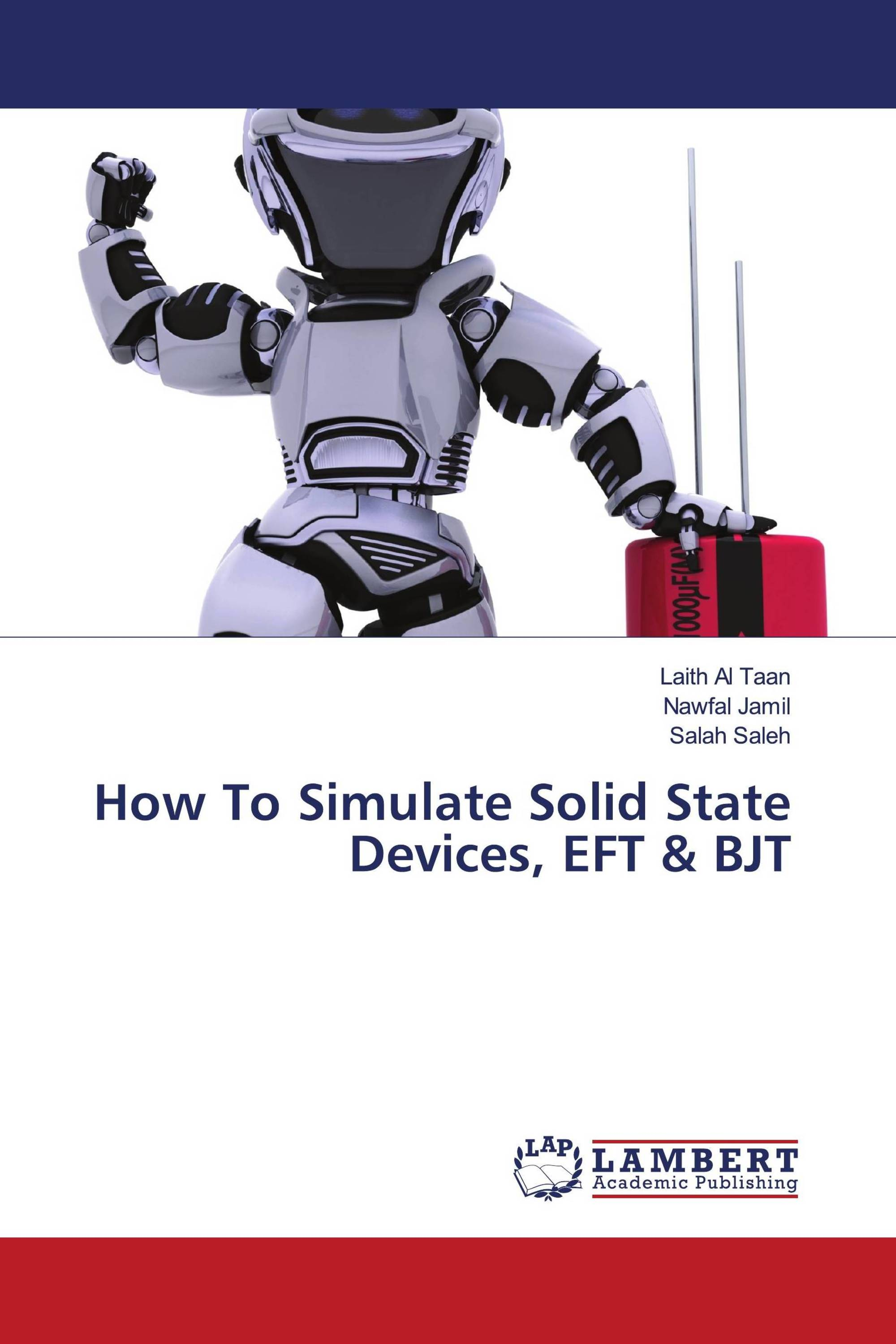 How To Simulate Solid State Devices, EFT & BJT