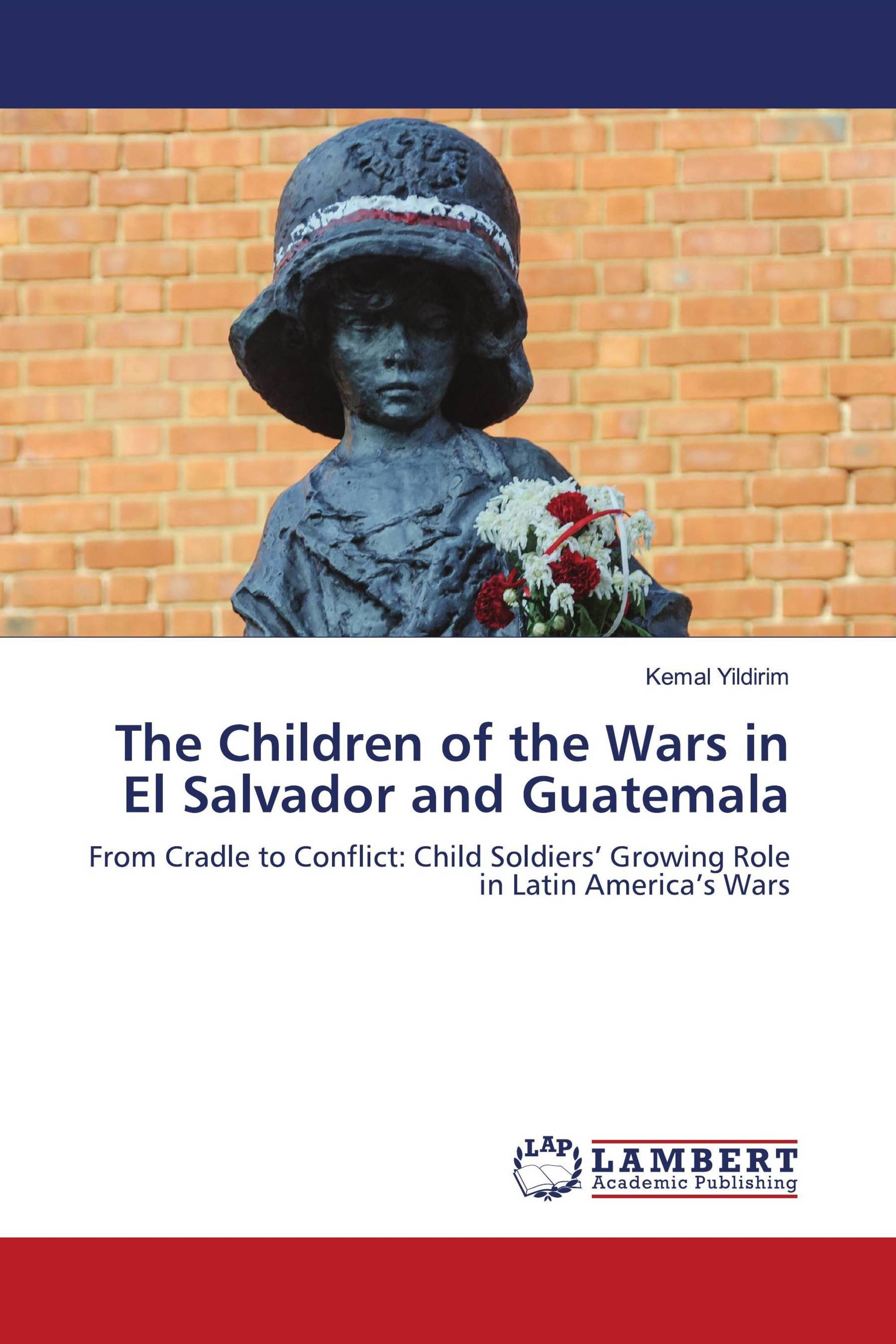 The Children of the Wars in El Salvador and Guatemala