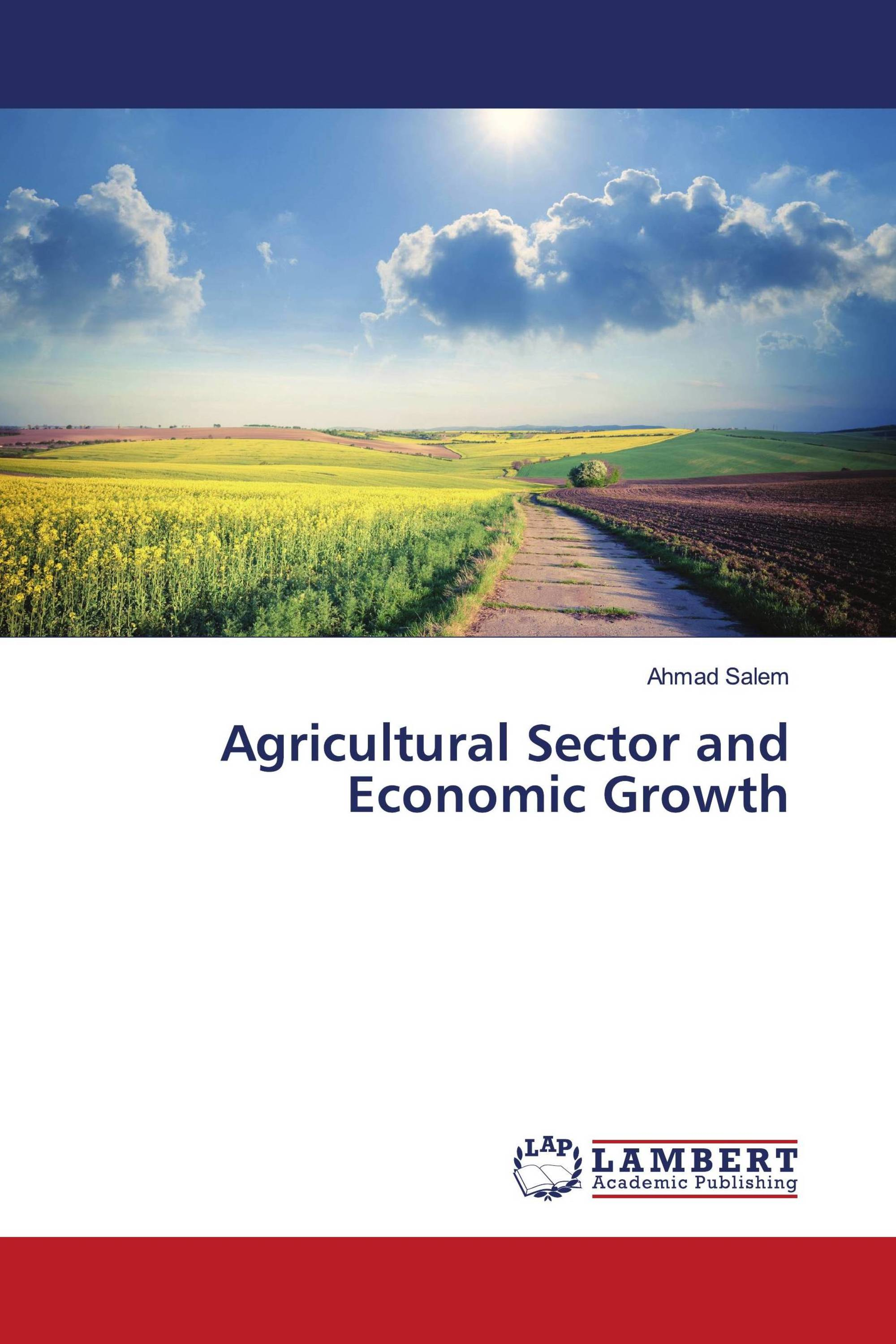 Agricultural Sector and Economic Growth