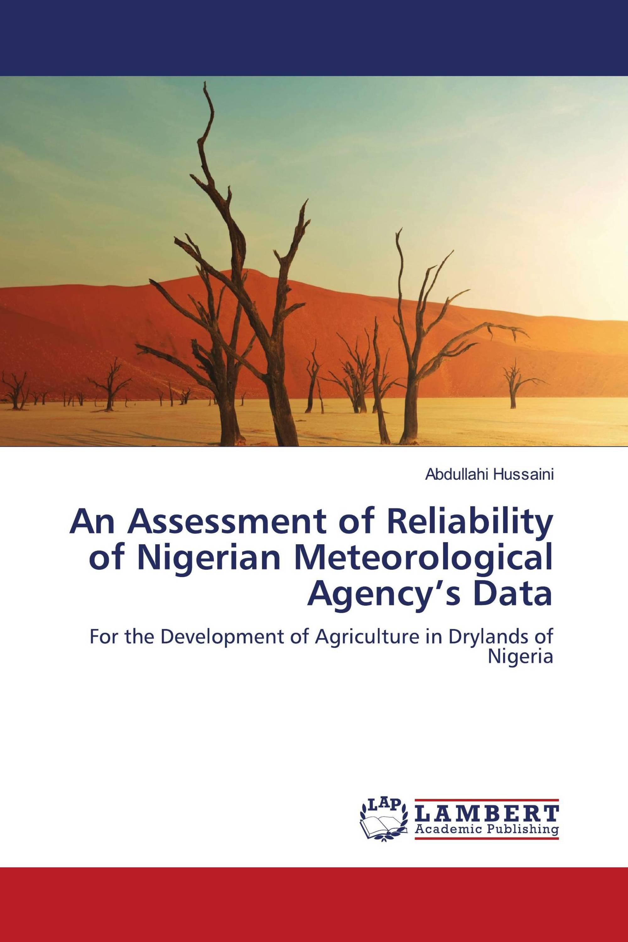 An Assessment of Reliability of Nigerian Meteorological Agency's Data