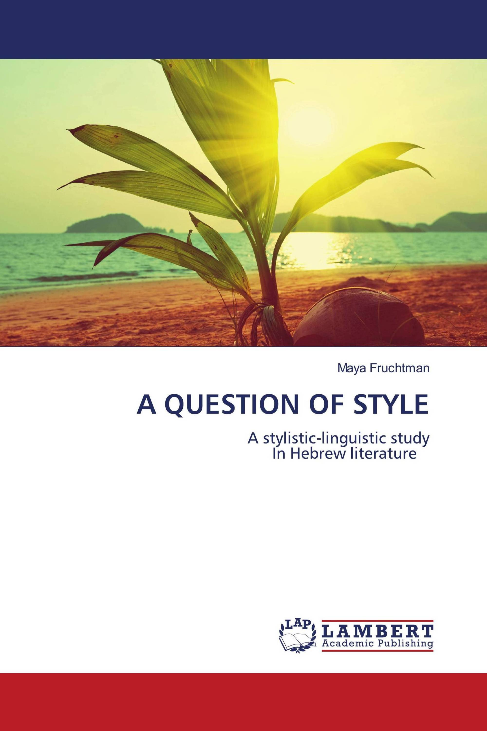 A QUESTION OF STYLE