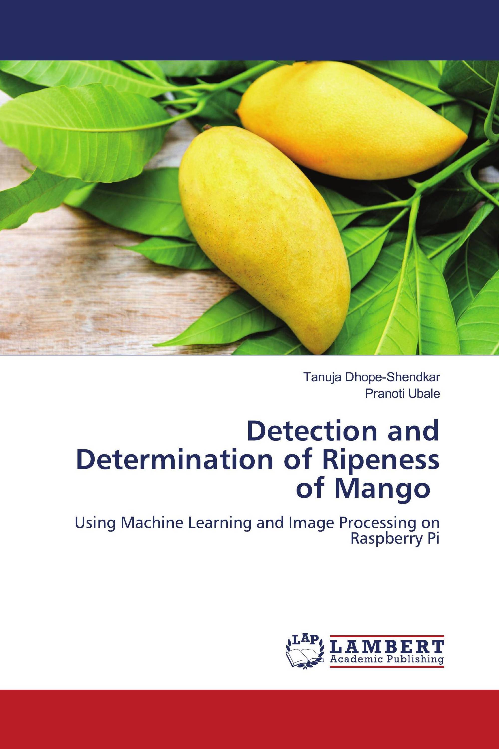 Detection and Determination of Ripeness of Mango