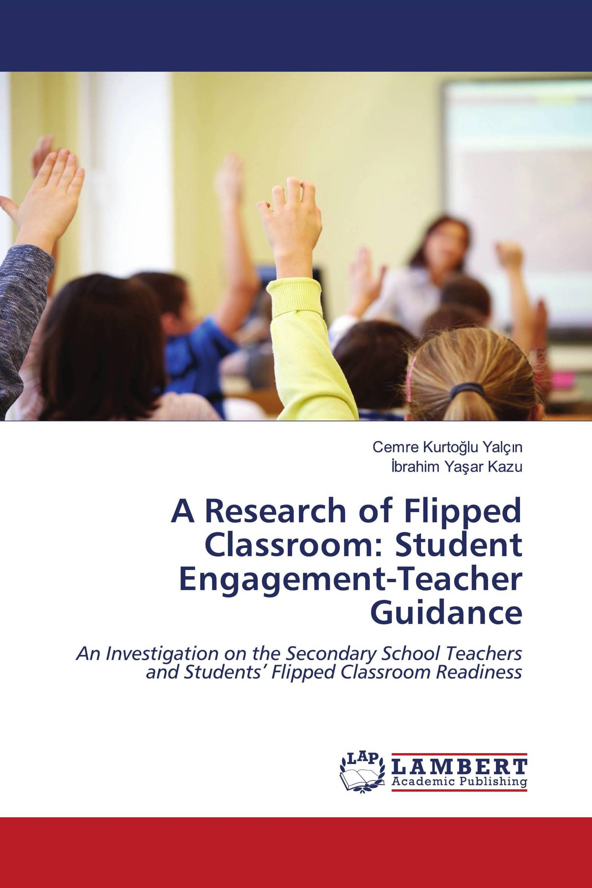 A Research of Flipped Classroom: Student Engagement-Teacher Guidance