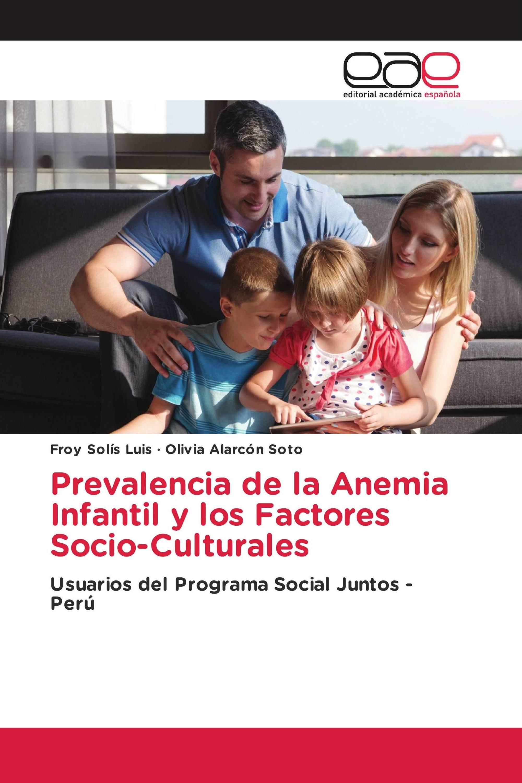 Prevalencia de la Anemia Infantil y los Factores Socio-Culturales