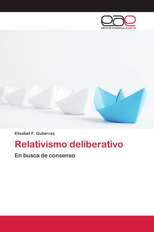 Relativismo deliberativo