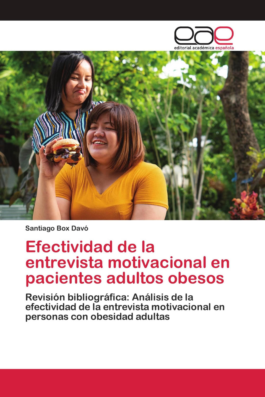 Efectividad de la entrevista motivacional en pacientes adultos obesos