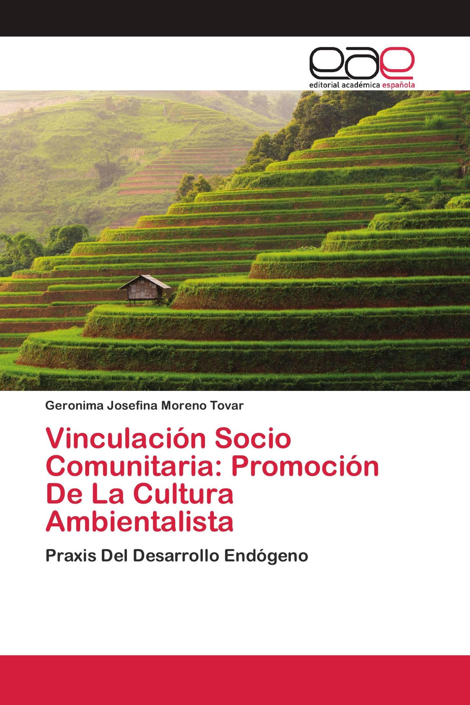 Vinculación Socio Comunitaria: Promoción De La Cultura Ambientalista