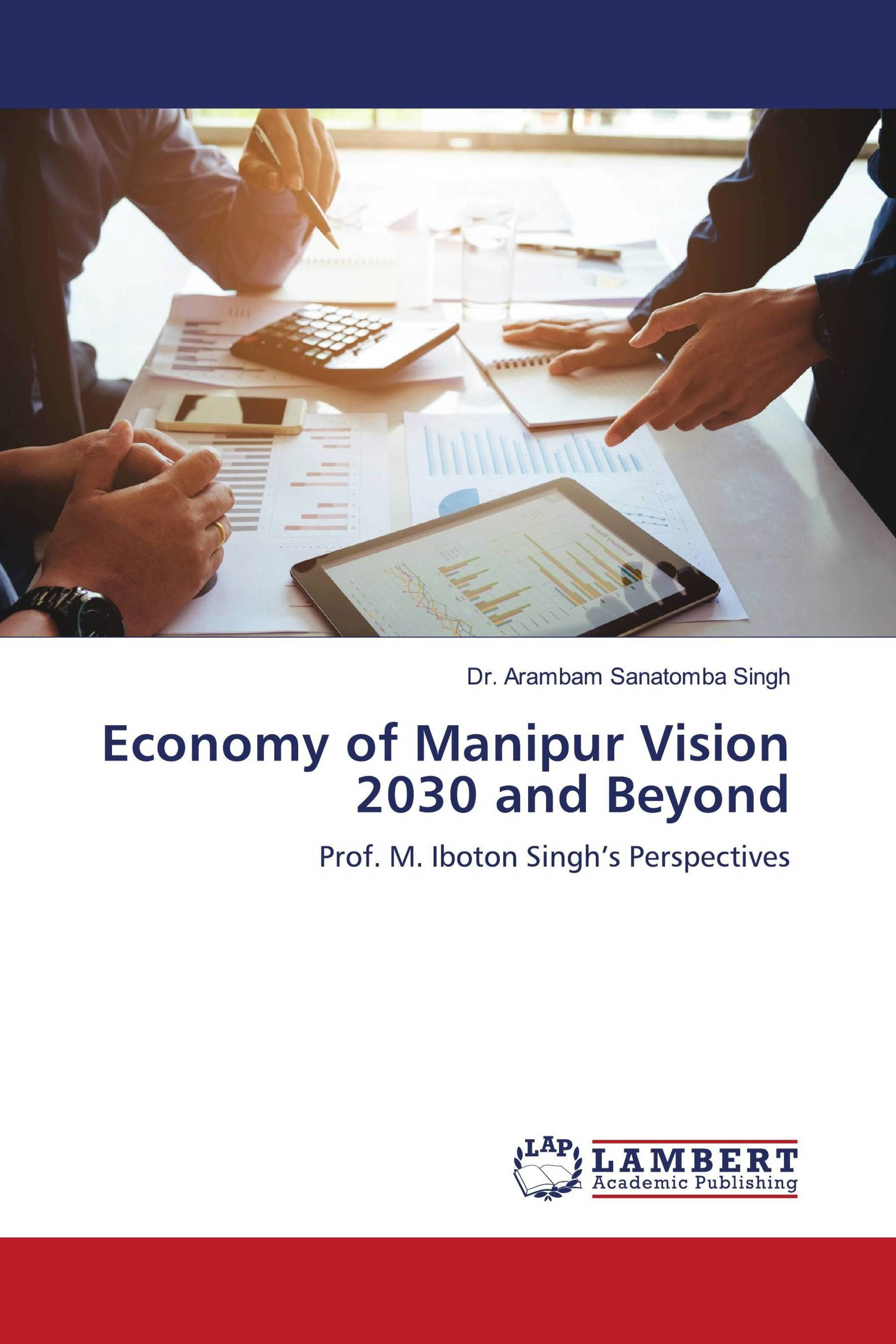 Economy of Manipur Vision 2030 and Beyond
