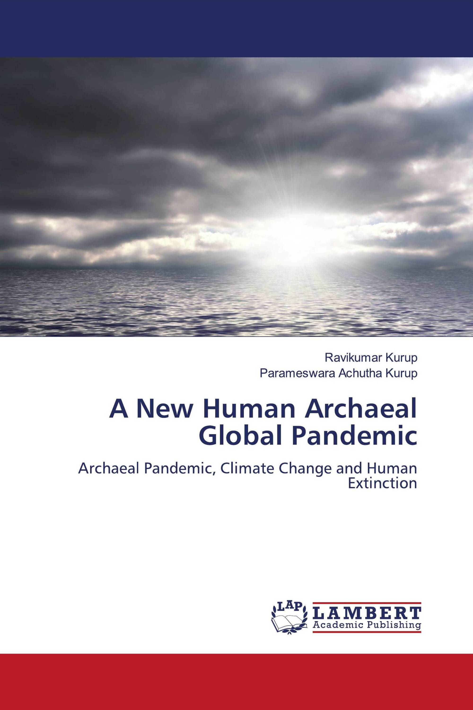 A New Human Archaeal Global Pandemic