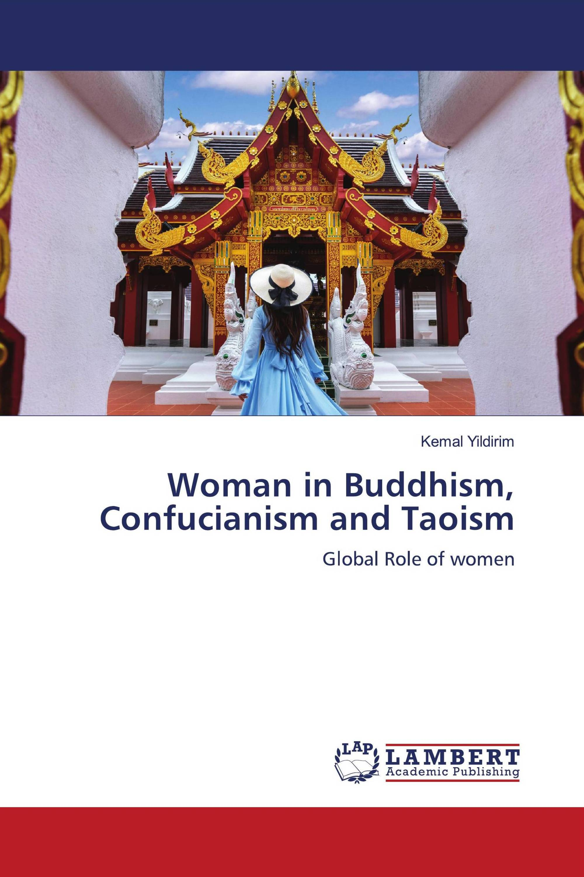 Woman in Buddhism, Confucianism and Taoism / 978-620-3
