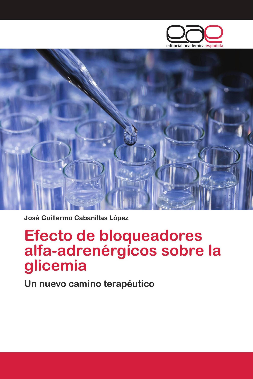 Efecto de bloqueadores alfa-adrenérgicos sobre la glicemia