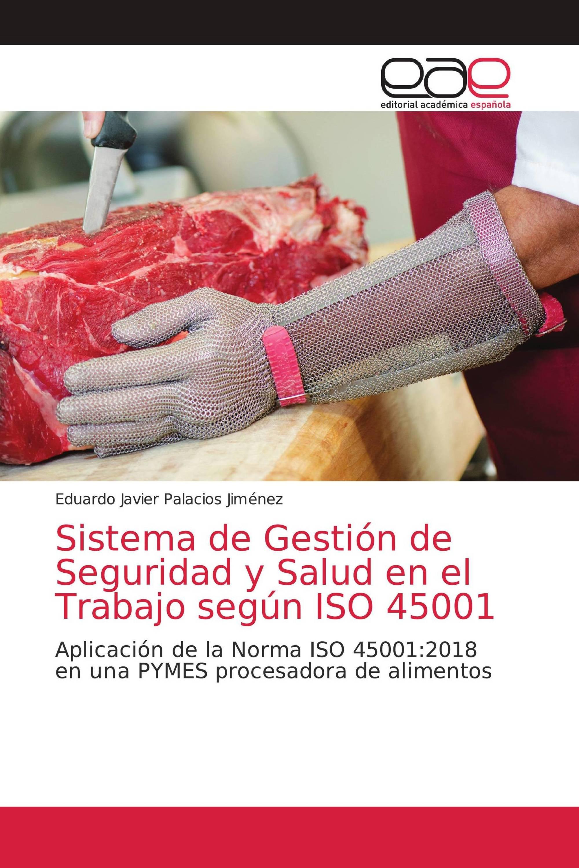 Sistema de Gestión de Seguridad y Salud en el Trabajo según ISO 45001