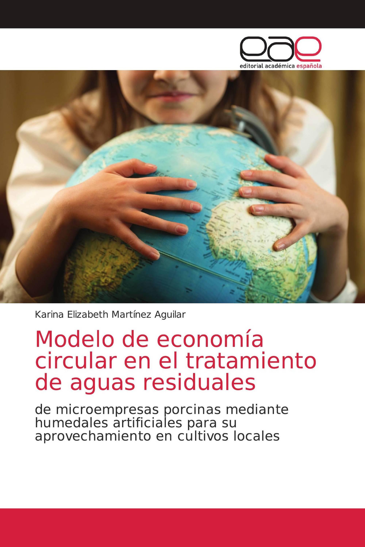 Modelo de economía circular en el tratamiento de aguas residuales