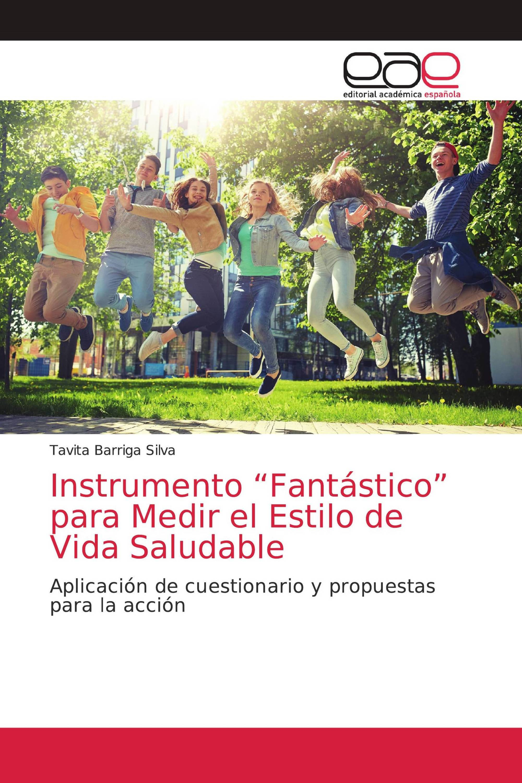 """Instrumento """"Fantástico"""" para Medir el Estilo de Vida Saludable"""