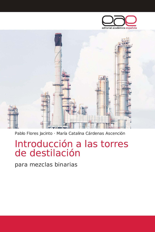 Introducción a las torres de destilación