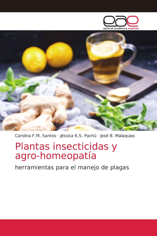 Plantas insecticidas y agro-homeopatía