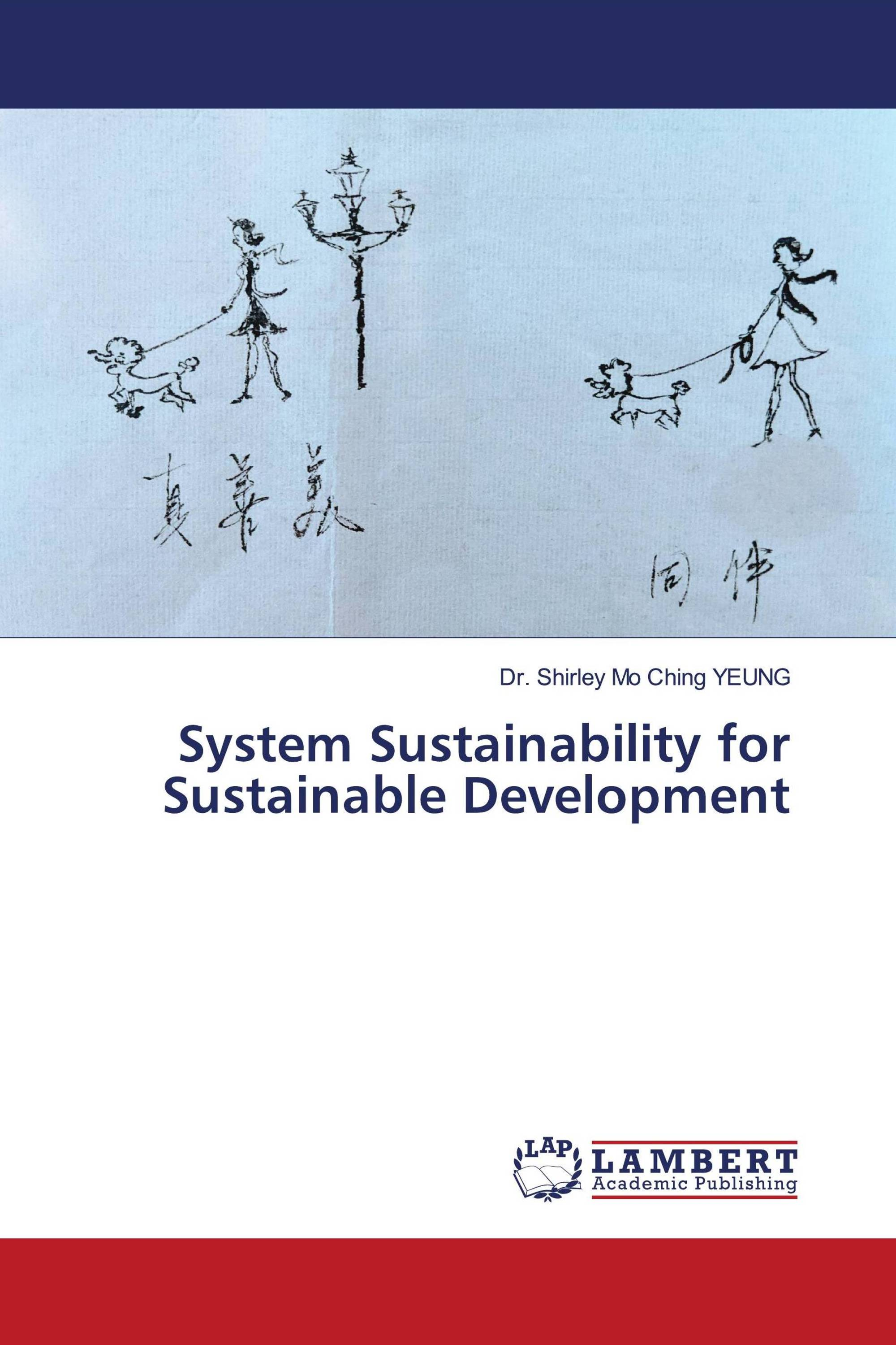 System Sustainability for Sustainable Development