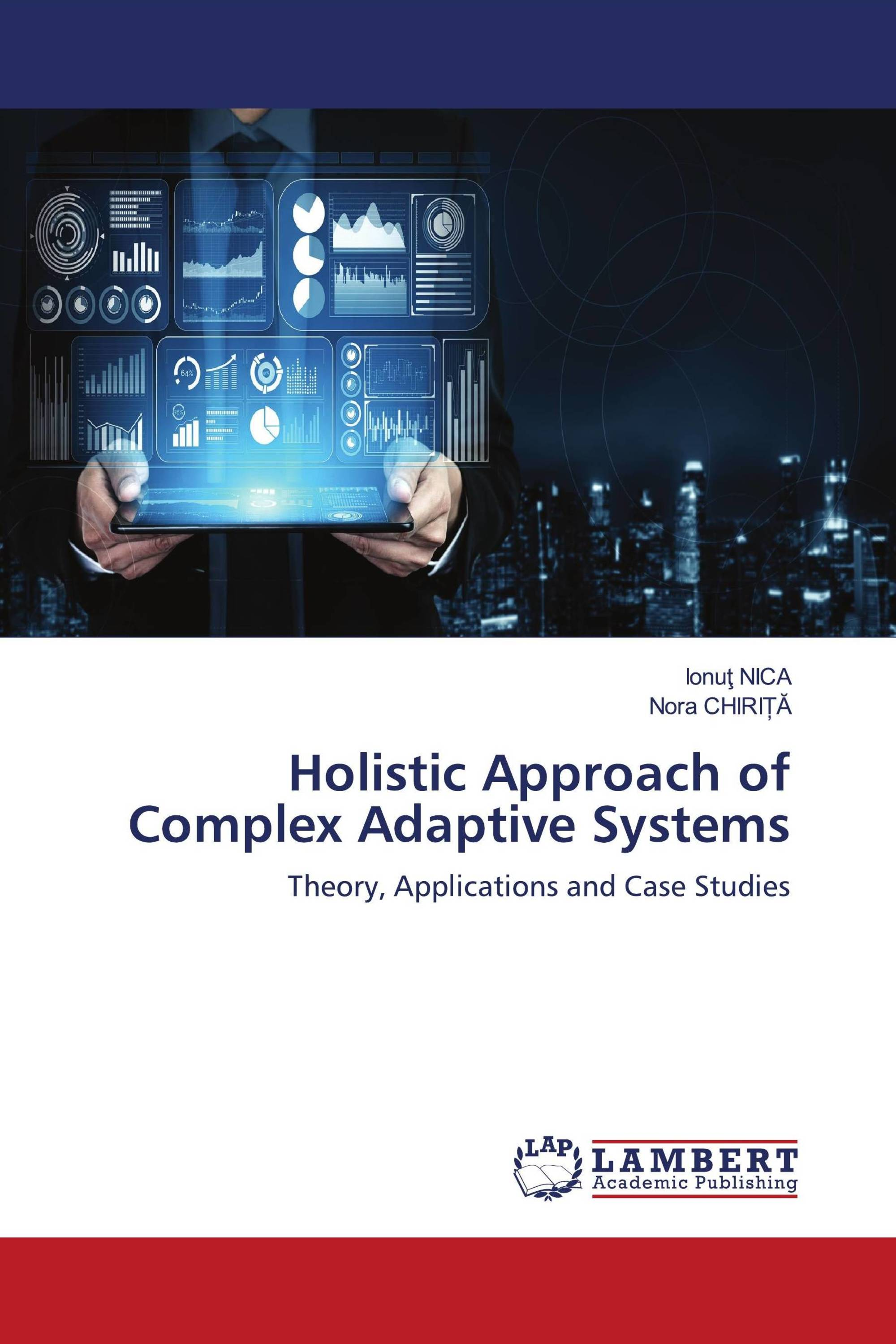 Holistic Approach of Complex Adaptive Systems