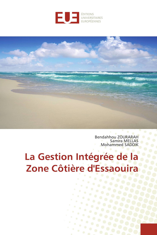 La Gestion Intégrée de la Zone Côtière d'Essaouira