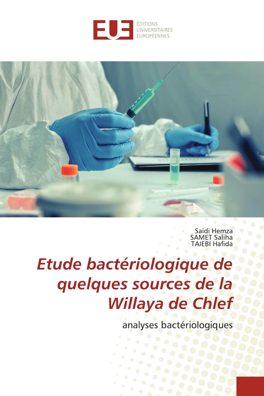 Etude bactériologique de quelques sources de la Willaya de Chlef